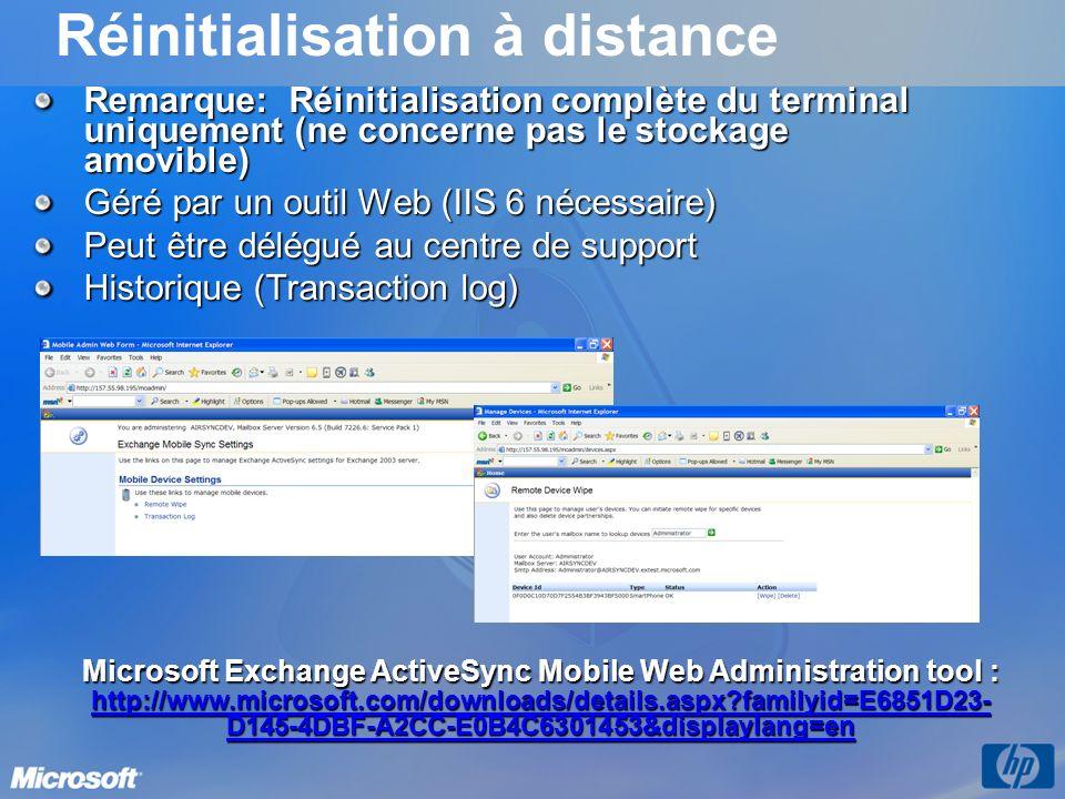 Réinitialisation à distance Remarque: Réinitialisation complète du terminal uniquement (ne concerne pas le stockage amovible) Géré par un outil Web (I