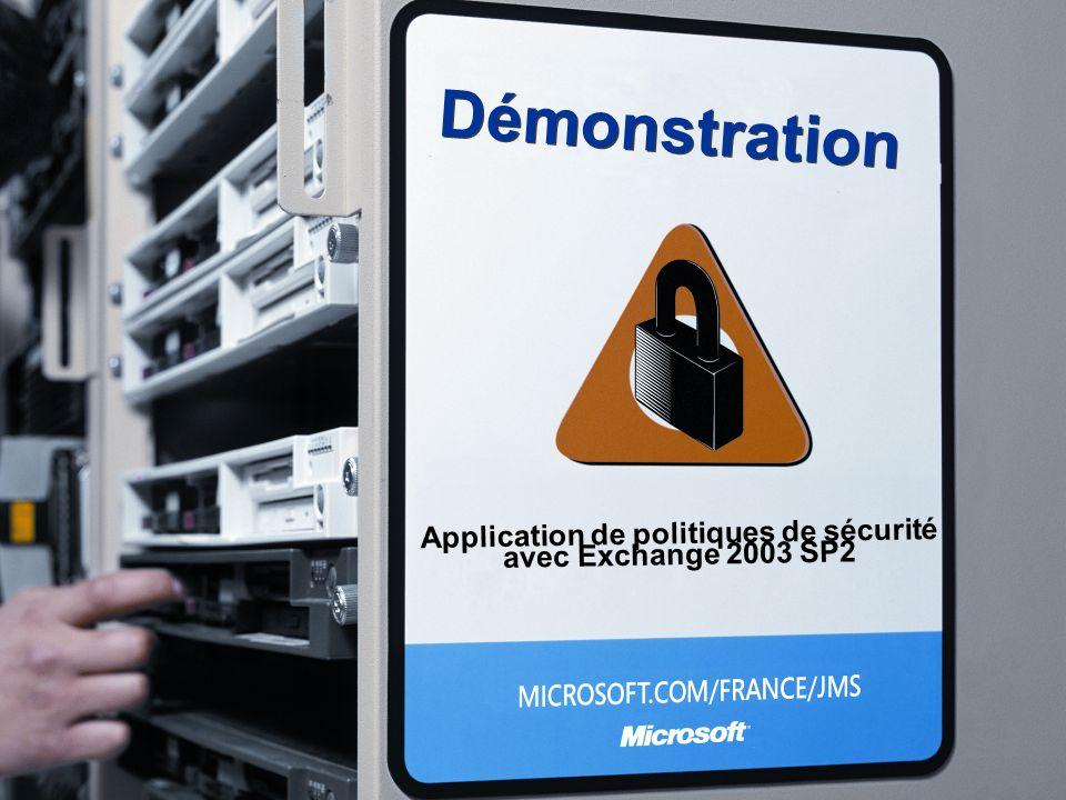 Démonstration Application de politiques de sécurité avec Exchange 2003 SP2