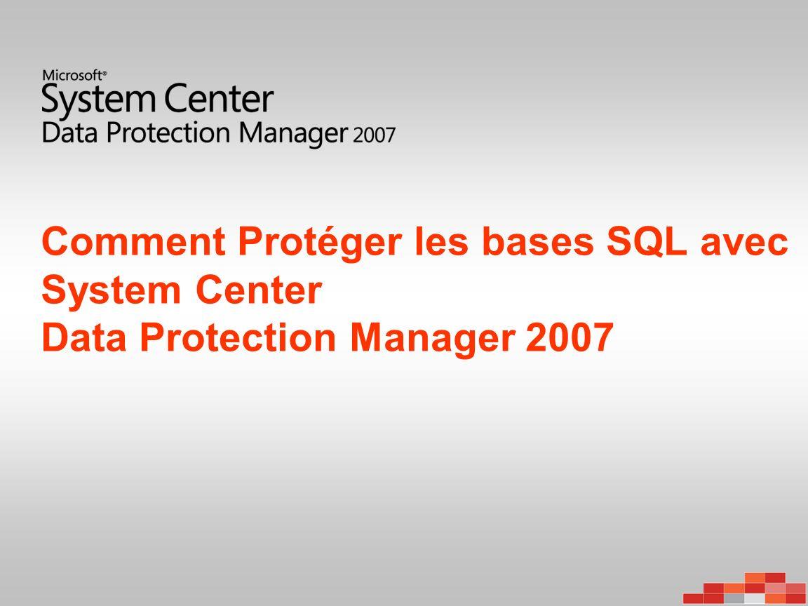 Les Restaurations Base de Données restaurée entièrement sur le serveur dorigine ainsi que son instance Base de Données restaurée sur un serveur physique différent avec sa même instance SQL – Renomage logique effectué – Les deux copies des BD coexiste dans la même instance SQL – Uniquement pour Microsoft ® SQL Server 2005 Dump de la base de données sur un autre serveur physique – Les fichiers MDF, NDF, et LDF sont redescendus – Le serveur cible doit avoir un agent DPM – Lattachement de la base doit être manuel Perte 0 – Les journaux doivent êtres intactes – La BD est restaurée grâce aux sauvegardes des journaux dans le temps effectué par DPM