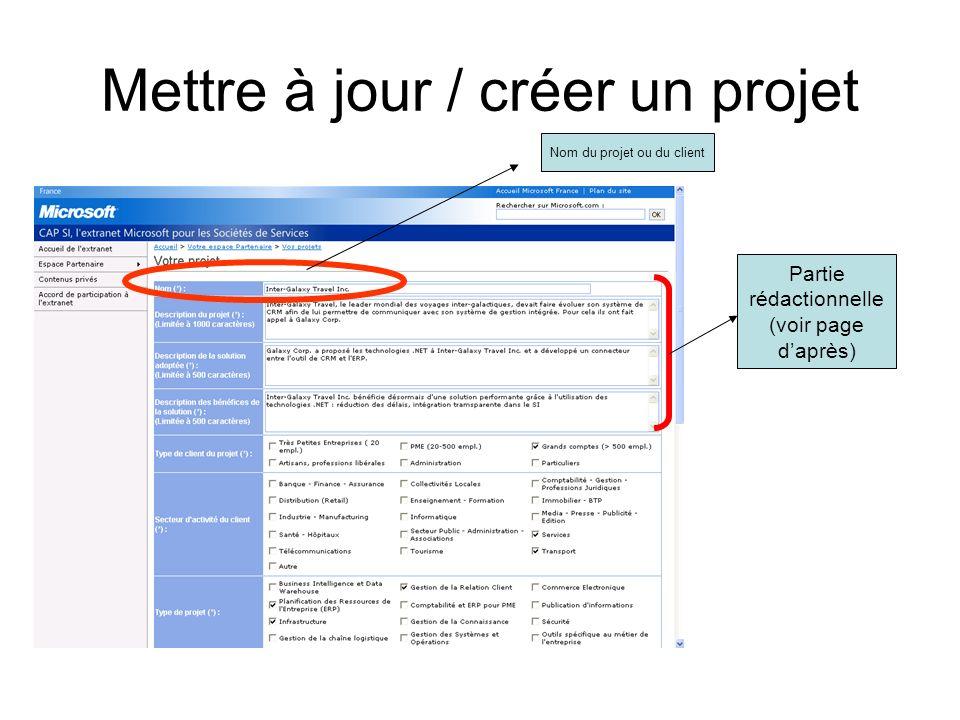 Mettre à jour / créer un projet Nom du projet ou du client Partie rédactionnelle (voir page daprès)