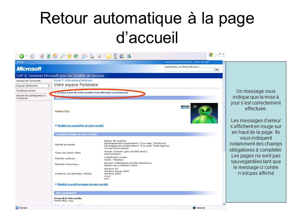 Retour automatique à la page daccueil Un message vous indique que la mise à jour sest correctement effectuée. Les messages derreur saffichent en rouge