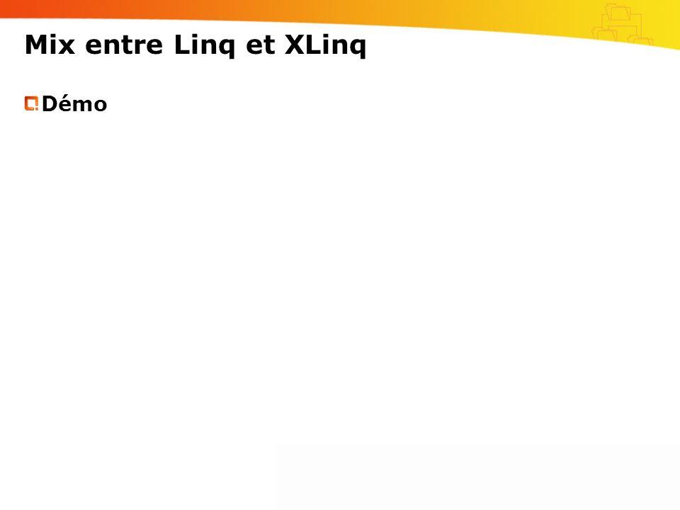 Mix entre Linq et XLinq Démo