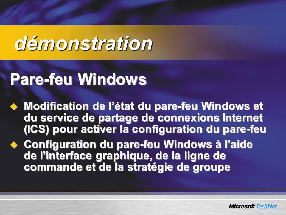 Pare-feu Windows Modification de létat du pare-feu Windows et du service de partage de connexions Internet (ICS) pour activer la configuration du pare-feu Modification de létat du pare-feu Windows et du service de partage de connexions Internet (ICS) pour activer la configuration du pare-feu Configuration du pare-feu Windows à laide de linterface graphique, de la ligne de commande et de la stratégie de groupe Configuration du pare-feu Windows à laide de linterface graphique, de la ligne de commande et de la stratégie de groupe démonstration démonstration