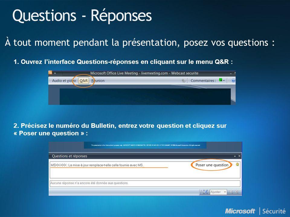 Ressources Synthèse des Bulletins de sécurité http://www.microsoft.com/france/technet/security/bulletin/ms09-jan.mspx Bulletins de sécurité http://www.microsoft.com/france/technet/security/bulletin Webcast des Bulletins de sécurité http://www.microsoft.com/france/technet/security/bulletin/webcasts.mspx Avis de sécurité http://www.microsoft.com/france/technet/security/advisory Abonnez-vous à la synthèse des Bulletins de sécurité (en français) http://www.microsoft.com/france/securite/newsletters.mspx Blog du MSRC (Microsoft Security Response Center) http://blogs.technet.com/msrc Microsoft France sécurité http://www.microsoft.com/france/securite TechNet sécurité http://www.microsoft.com/france/technet/security