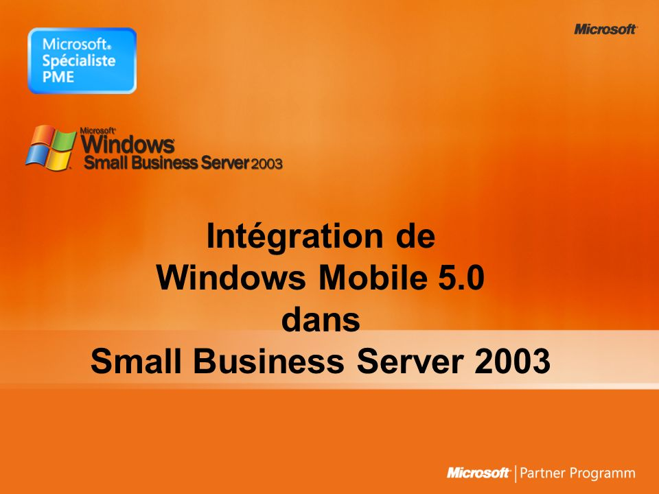 Intégration de Windows Mobile 5.0 dans Small Business Server 2003