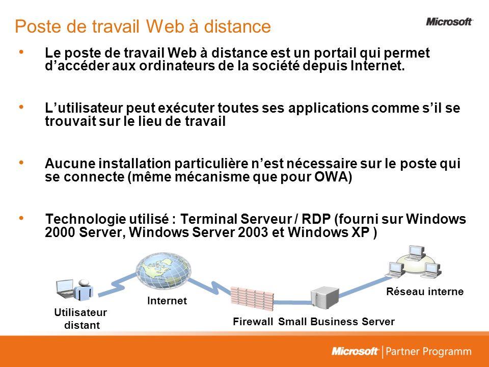 Poste de travail Web à distance Le poste de travail Web à distance est un portail qui permet daccéder aux ordinateurs de la société depuis Internet. L