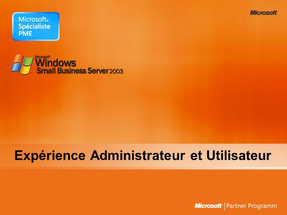 Expérience Administrateur et Utilisateur
