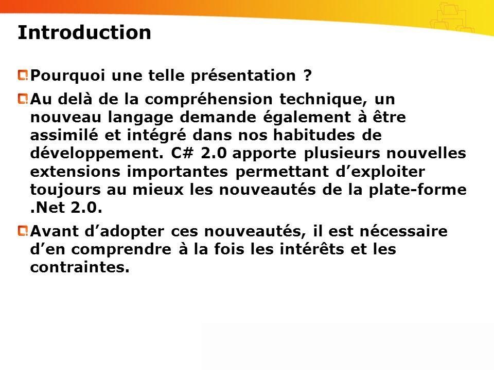 Introduction Pourquoi une telle présentation ? Au delà de la compréhension technique, un nouveau langage demande également à être assimilé et intégré