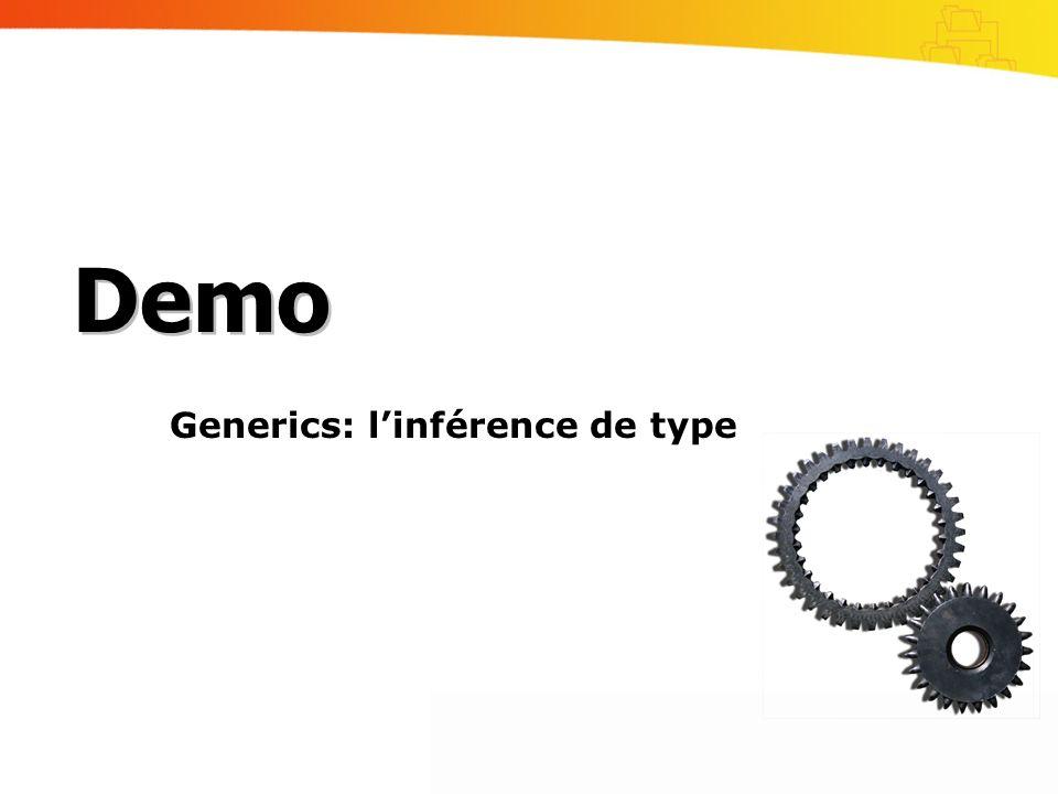 Generics: linférence de type Demo