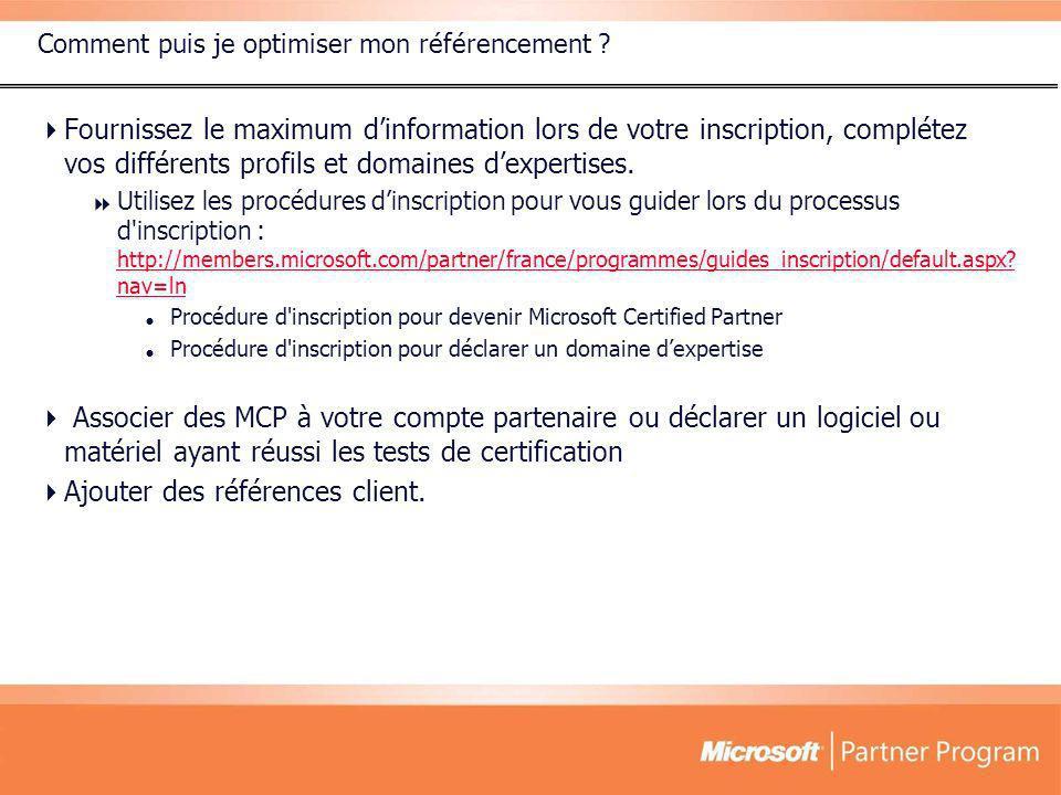 Comment puis je optimiser mon référencement ? Fournissez le maximum dinformation lors de votre inscription, complétez vos différents profils et domain