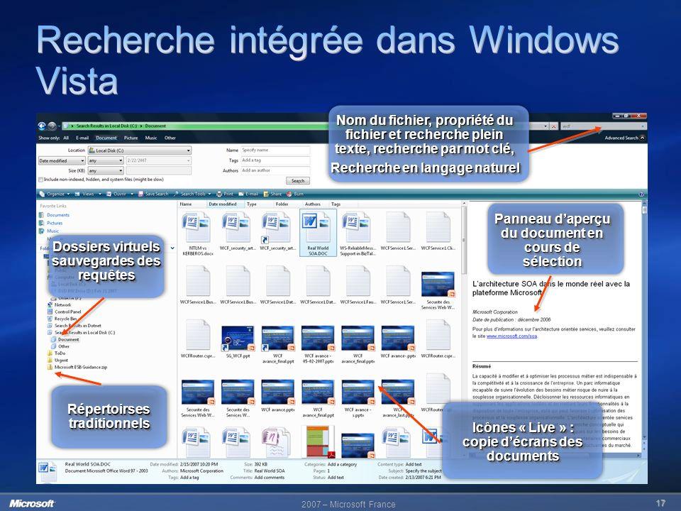 2007 – Microsoft France 17 Nom du fichier, propriété du fichier et recherche plein texte, recherche par mot clé, Recherche en langage naturel Nom du f
