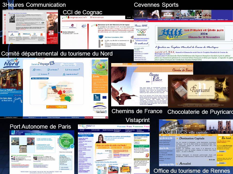 3Heures Communication CCI de Cognac Cevennes Sports Chemins de France Chocolaterie de Puyricard Comité départemental du tourisme du Nord Office du tourisme de Rennes Vistaprint Port Autonome de Paris