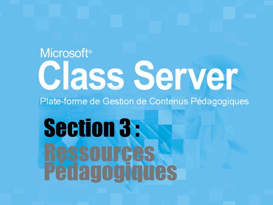 Section 3 : Ressources Pédagogiques
