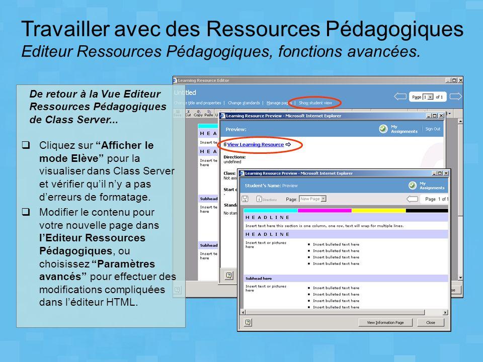 Travailler avec des Ressources Pédagogiques Editeur Ressources Pédagogiques, fonctions avancées. Cliquez sur Afficher le mode Elève pour la visualiser