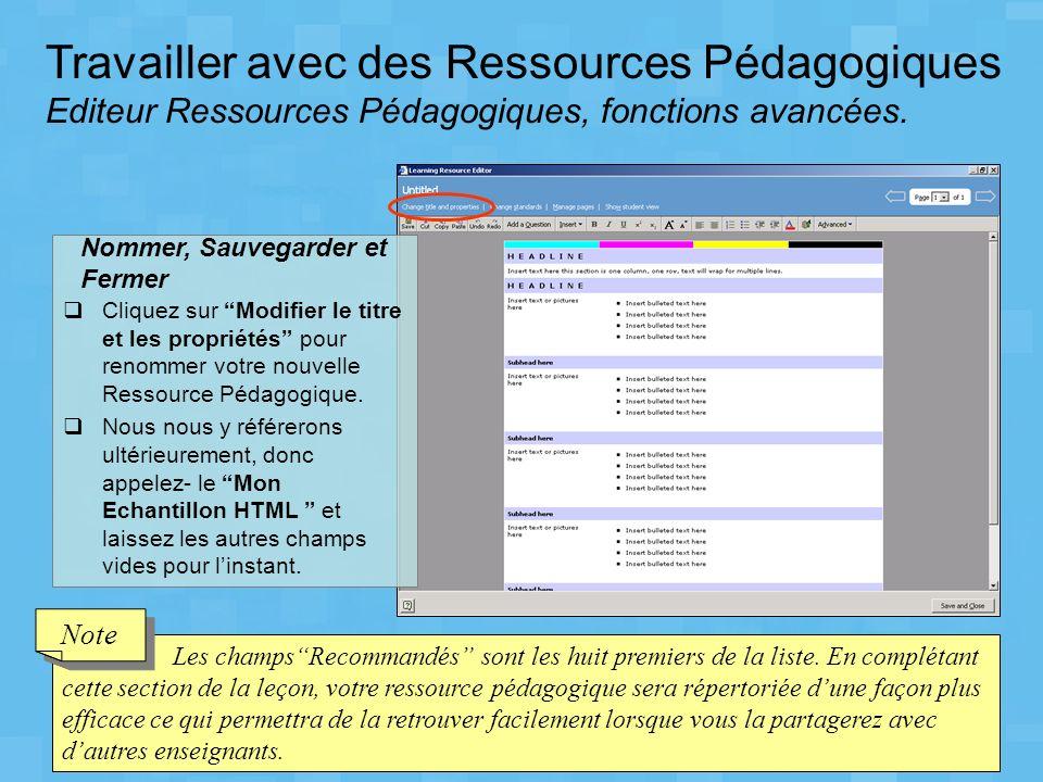 Travailler avec des Ressources Pédagogiques Editeur Ressources Pédagogiques, fonctions avancées. Cliquez sur Modifier le titre et les propriétés pour