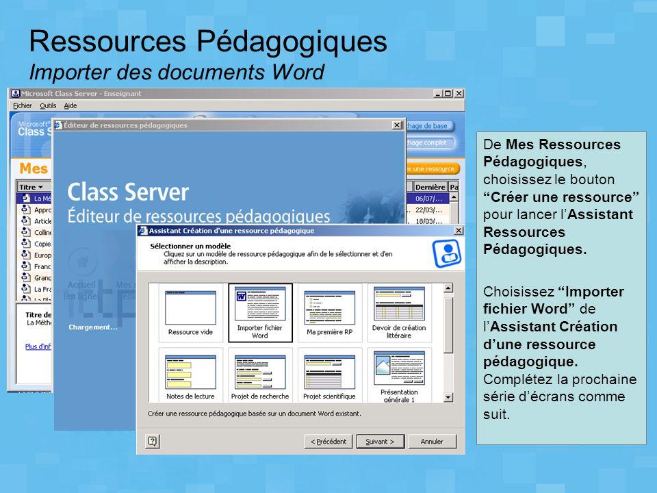 Ressources Pédagogiques Importer des documents Word De Mes Ressources Pédagogiques, choisissez le bouton Créer une ressource pour lancer lAssistant Re