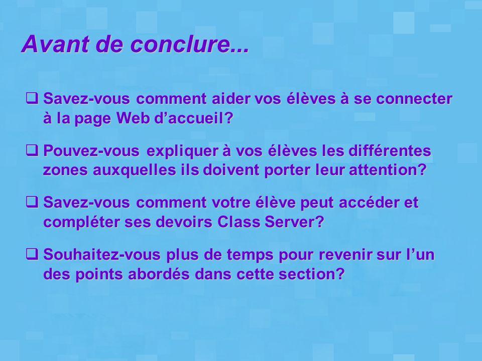 Savez-vous comment aider vos élèves à se connecter à la page Web daccueil? Savez-vous comment aider vos élèves à se connecter à la page Web daccueil?