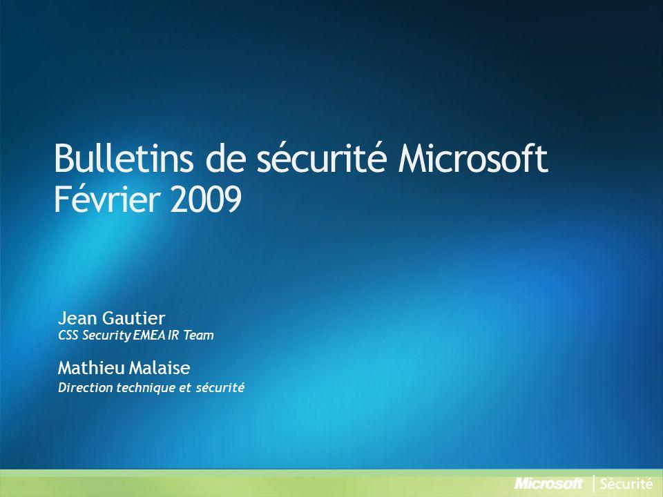 Ressources Synthèse des Bulletins de sécurité http://www.microsoft.com/france/technet/security/bulletin/ms09-feb.mspx Bulletins de sécurité http://www.microsoft.com/france/technet/security/bulletin Webcast des Bulletins de sécurité http://www.microsoft.com/france/technet/security/bulletin/webcasts.mspx Avis de sécurité http://www.microsoft.com/france/technet/security/advisory Abonnez-vous à la synthèse des Bulletins de sécurité (en français) http://www.microsoft.com/france/securite/newsletters.mspx Blog du MSRC (Microsoft Security Response Center) http://blogs.technet.com/msrc Microsoft France sécurité http://www.microsoft.com/france/securite TechNet sécurité http://www.microsoft.com/france/technet/security