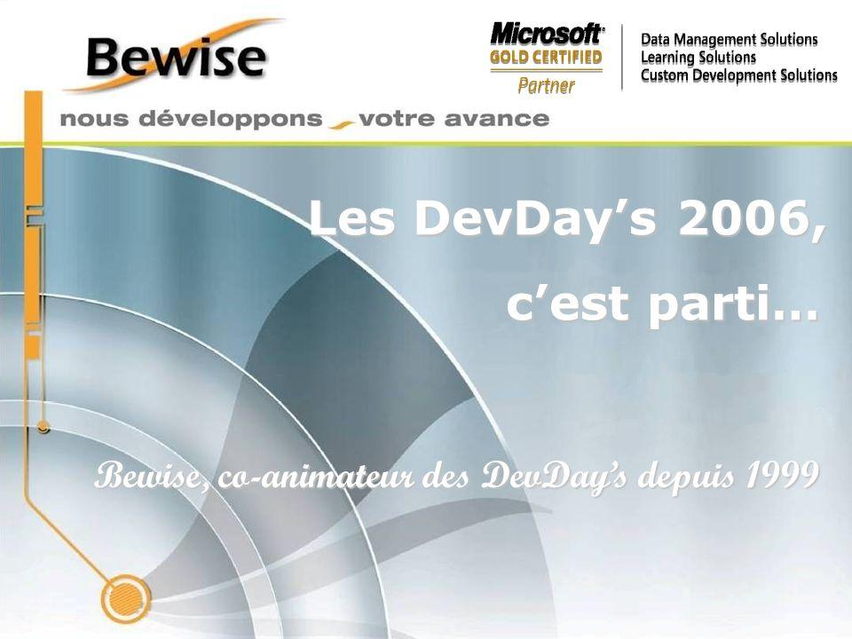 Les DevDays 2006, Bewise, co-animateur des DevDays depuis 1999 cest parti…
