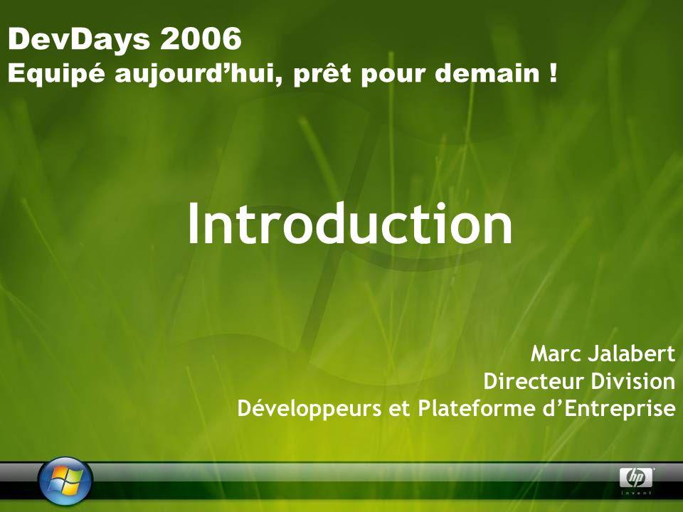 DevDays 2006 Equipé aujourdhui, prêt pour demain .