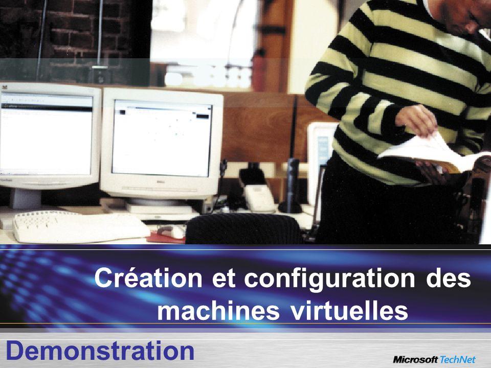 Création et configuration des machines virtuelles Demonstration