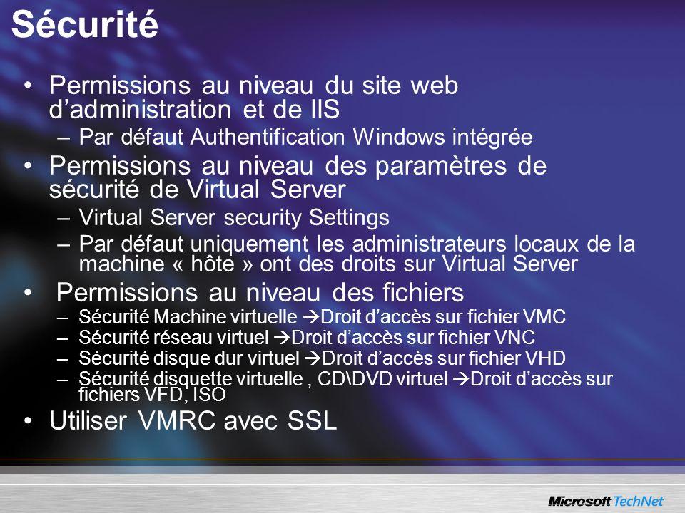 Sécurité Permissions au niveau du site web dadministration et de IIS –Par défaut Authentification Windows intégrée Permissions au niveau des paramètre