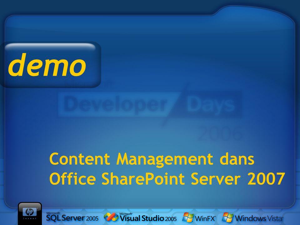 Content Management dans Office SharePoint Server 2007 demo