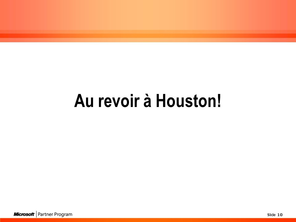 Slide 10 Au revoir à Houston!