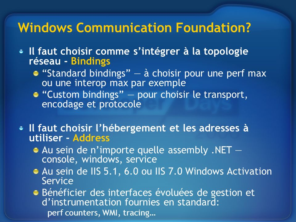 Windows Communication Foundation.