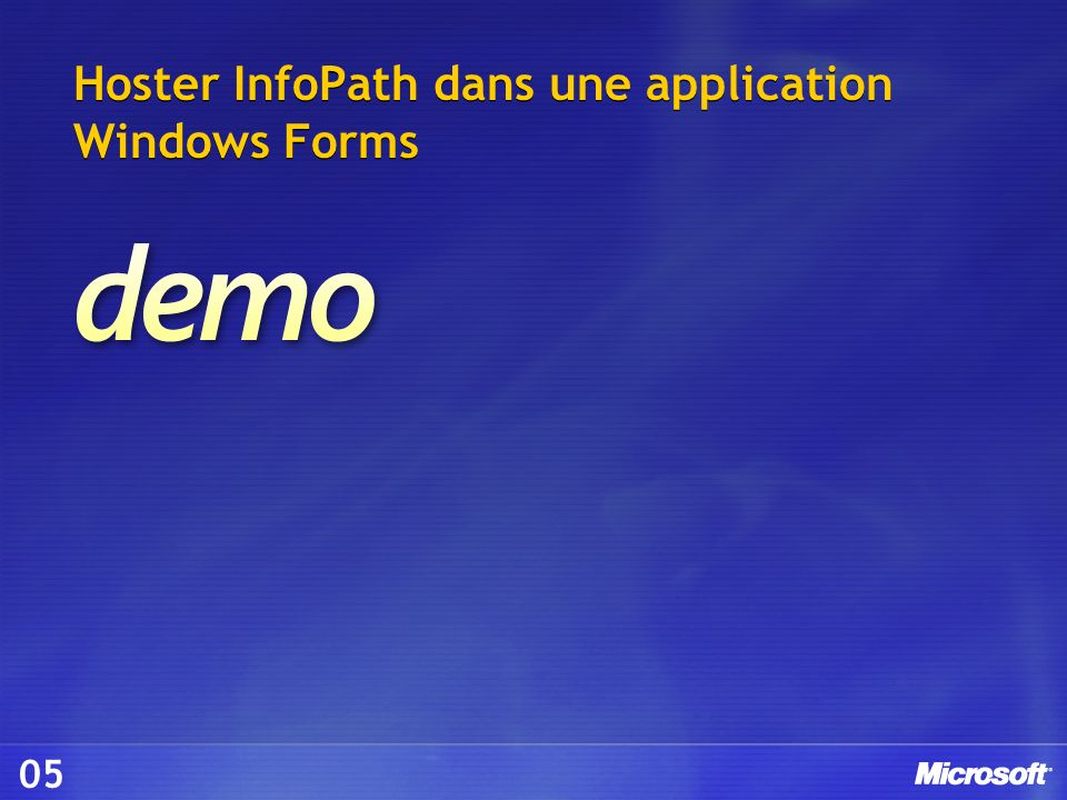 Hoster InfoPath dans une application Windows Forms 05