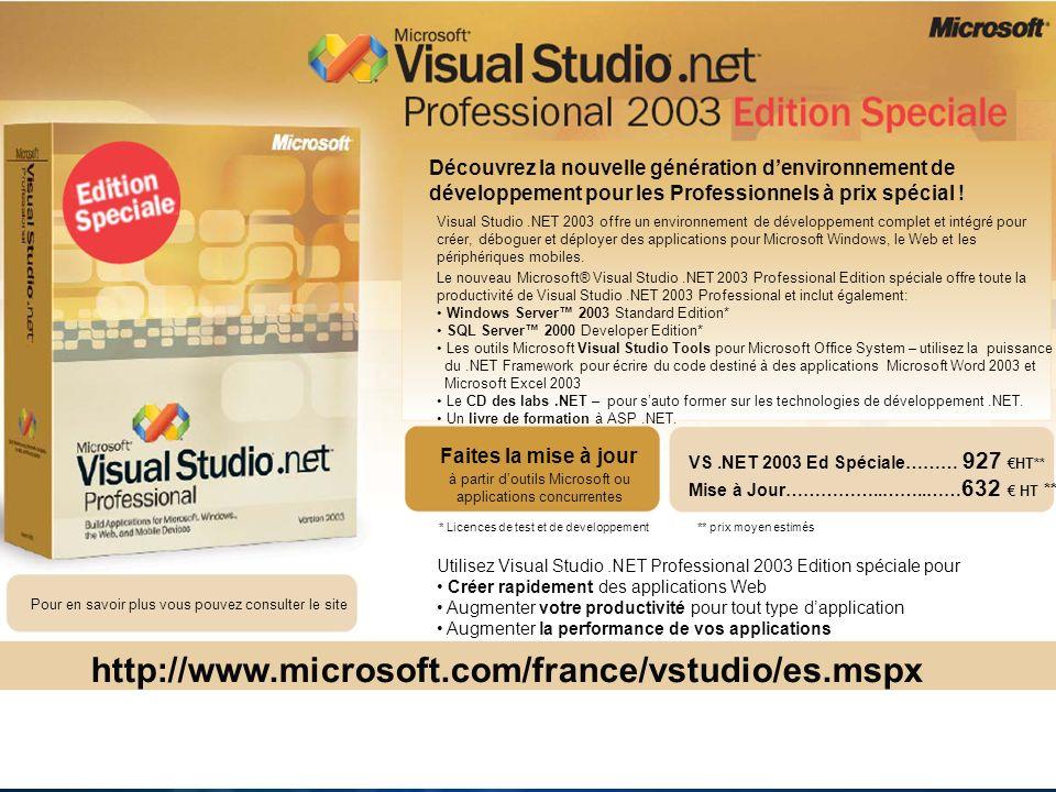 Découvrez la nouvelle génération denvironnement de développement pour les Professionnels à prix spécial ! Visual Studio.NET 2003 offre un environnemen
