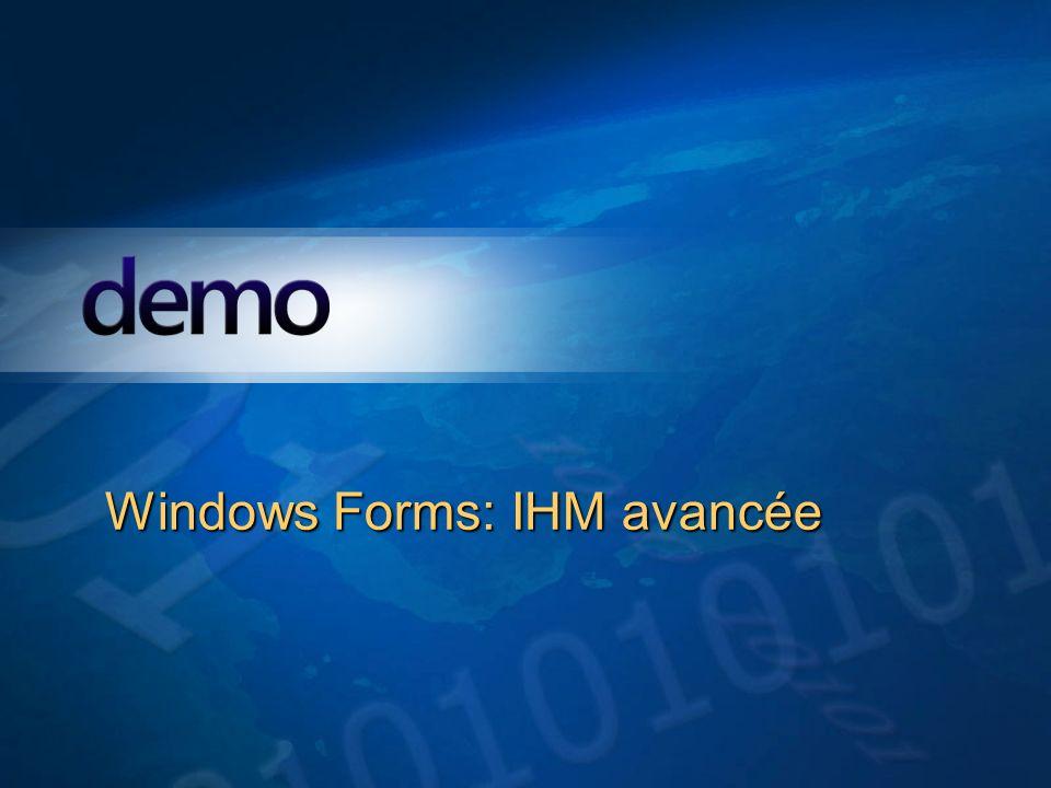 Démo Windows Forms: IHM avancée