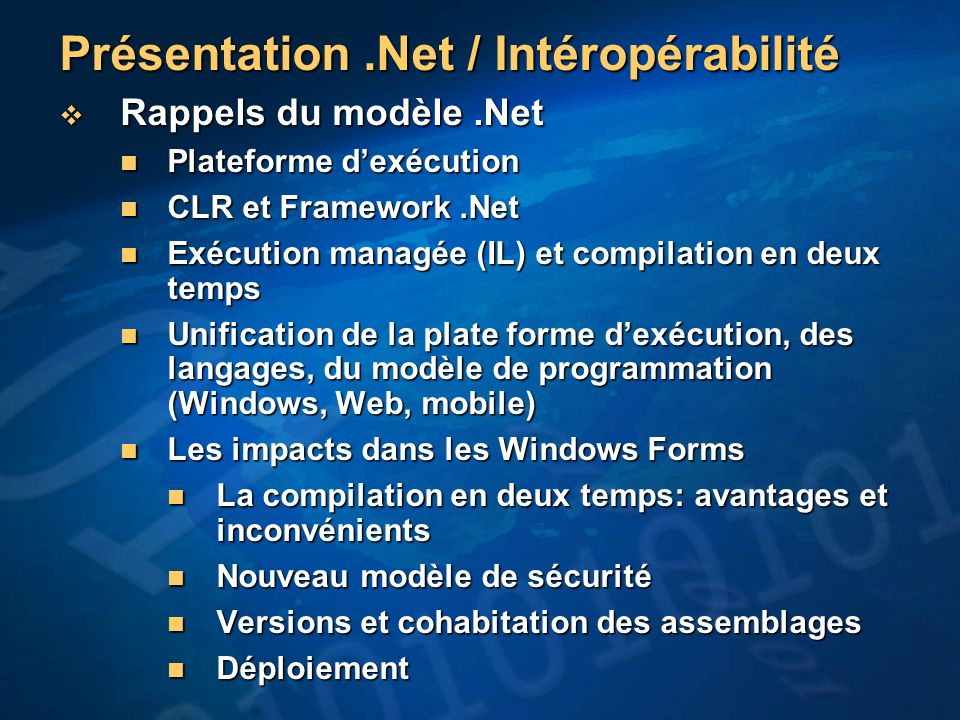 Interopérabilité win32/COM Interopérabilité COM Interopérabilité COM Client dun serveur COM (MediaPlayer) Client dun serveur COM (MediaPlayer) La classe AxHost La classe AxHost – Wrapper un serveur COM existant dans le monde.NET –Assurer la compatibilité avec le modèle de composant de.NET – Fournir des propriétés compatibles avec le modèle de données de.NET: Dock, énumérés, etc.