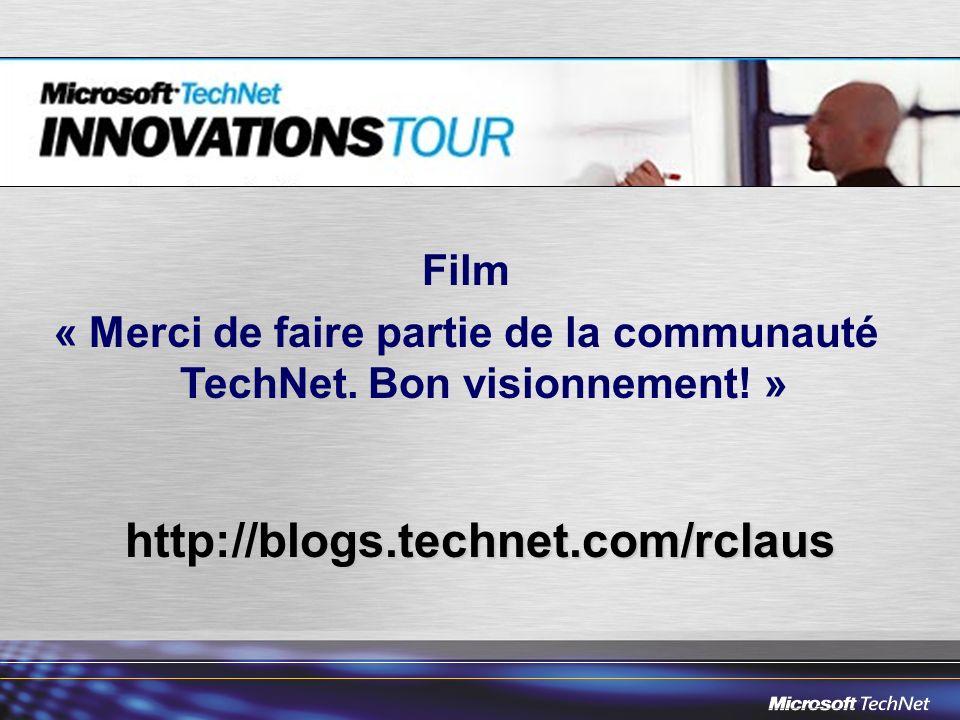 Film « Merci de faire partie de la communauté TechNet.