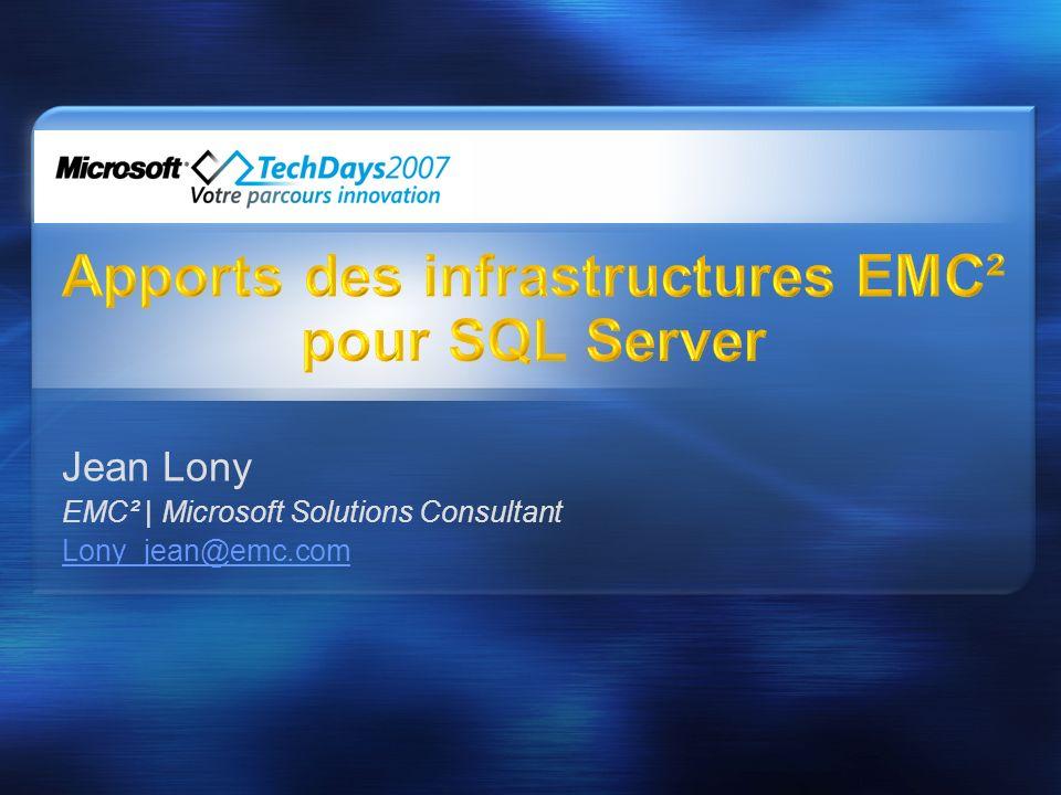 Jean Lony EMC² | Microsoft Solutions Consultant Lony_jean@emc.com