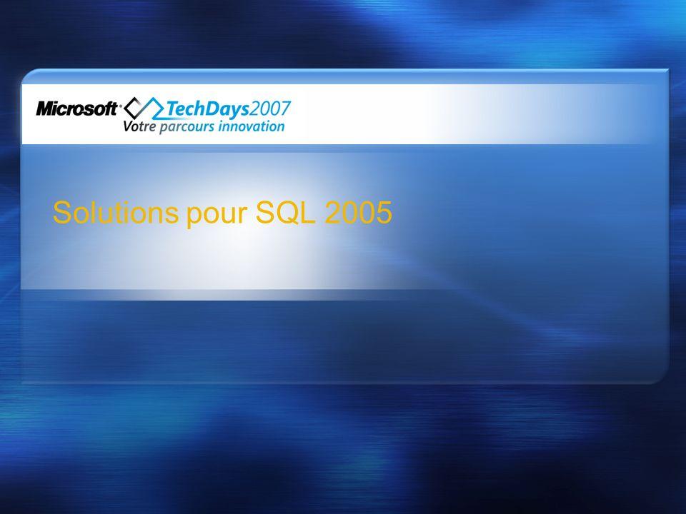 Solutions pour SQL 2005