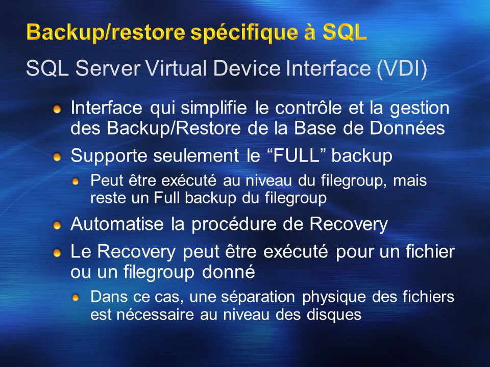 Virtual Device Interface R R Requestor (Replication Manager) Writer (SQL) Writer (Other Apps) Writer (Other Apps) Disk 1Disk 2Disk 3Disk 4Disk 5 Provider (Symmetrix) Provider (CLARiiON)