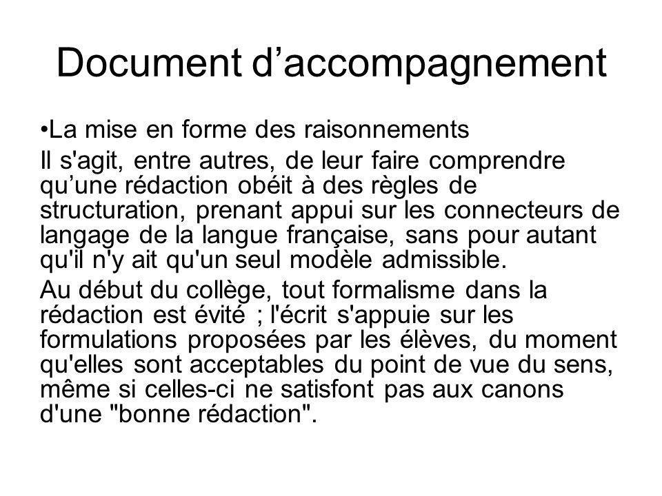 Document daccompagnement La mise en forme des raisonnements Il s'agit, entre autres, de leur faire comprendre quune rédaction obéit à des règles de st