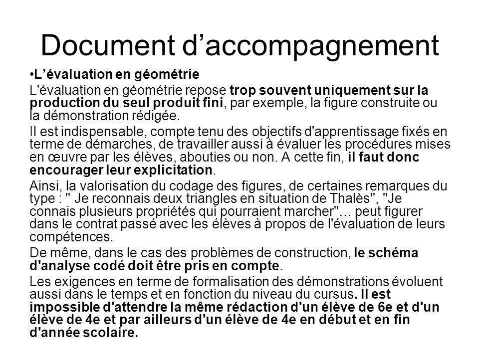 Document daccompagnement Lévaluation en géométrie L'évaluation en géométrie repose trop souvent uniquement sur la production du seul produit fini, par