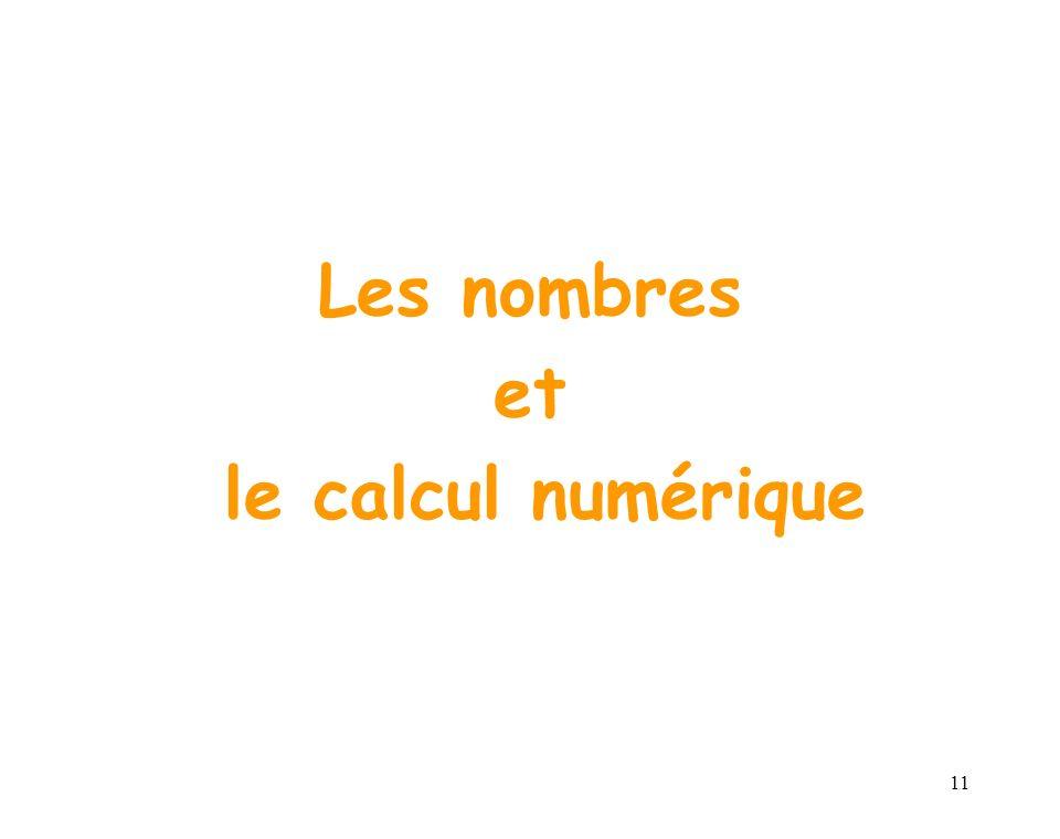 11 Les nombres et le calcul numérique