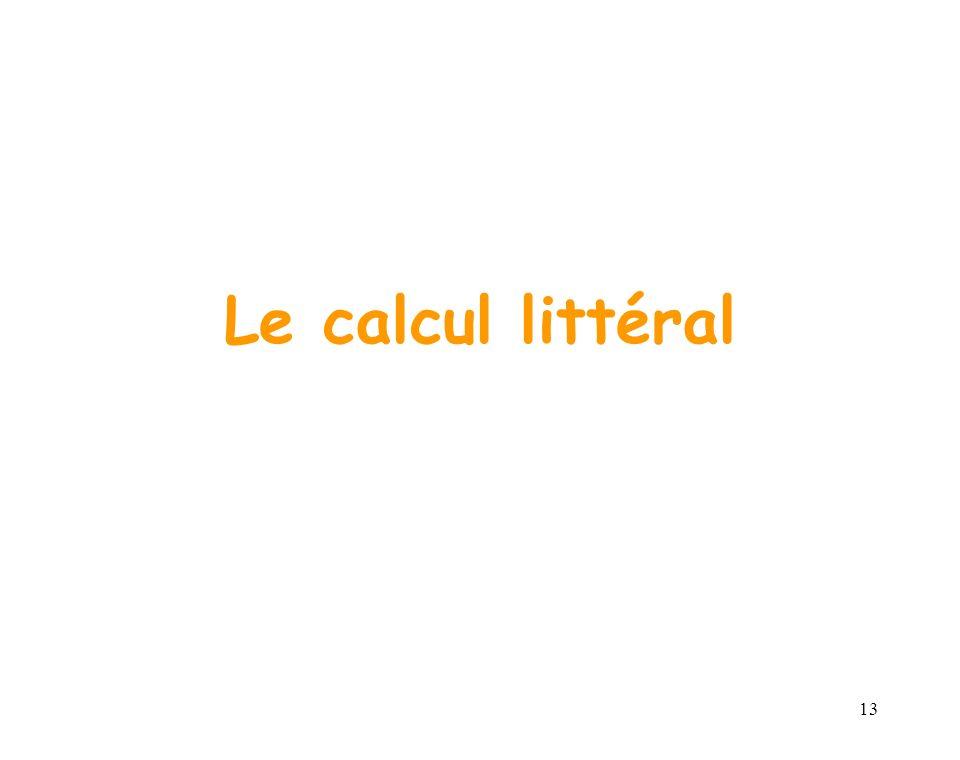 13 Le calcul littéral