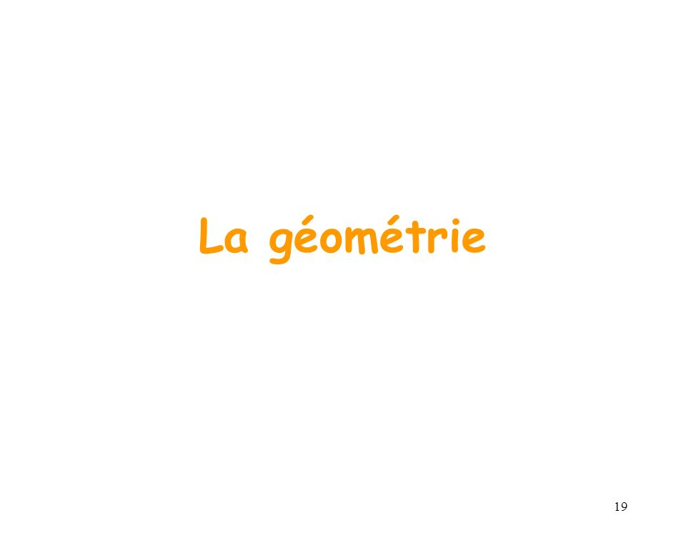 19 La géométrie
