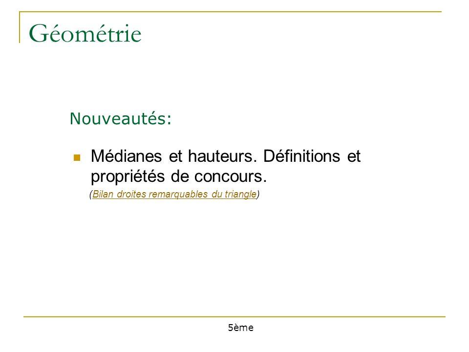 Géométrie Médianes et hauteurs. Définitions et propriétés de concours.