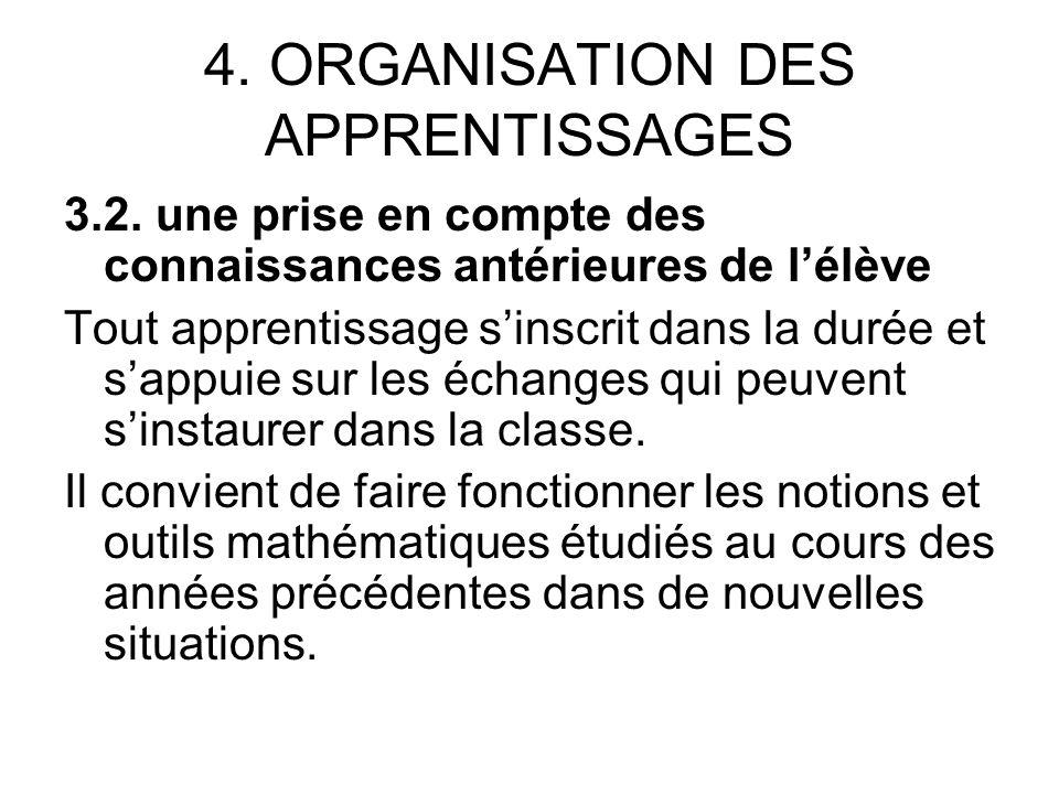 4. ORGANISATION DES APPRENTISSAGES 3.2.
