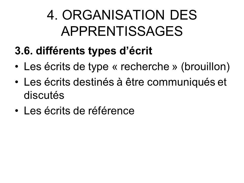 4. ORGANISATION DES APPRENTISSAGES 3.6.