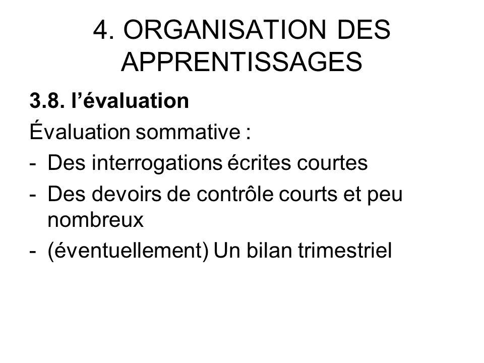 4. ORGANISATION DES APPRENTISSAGES 3.8.