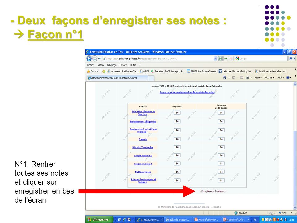 - Deux façons pour enregistrer ses notes: Façon n°2: étape 1/2 N°2. Cliquez sur chaque matière