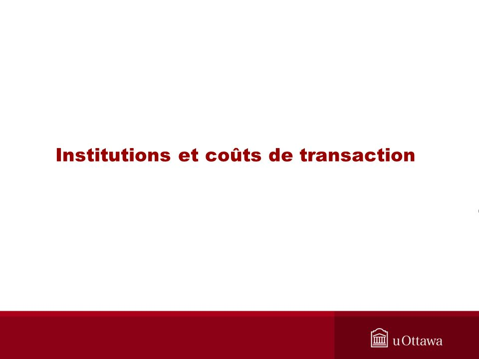 Institutions et coûts de transaction
