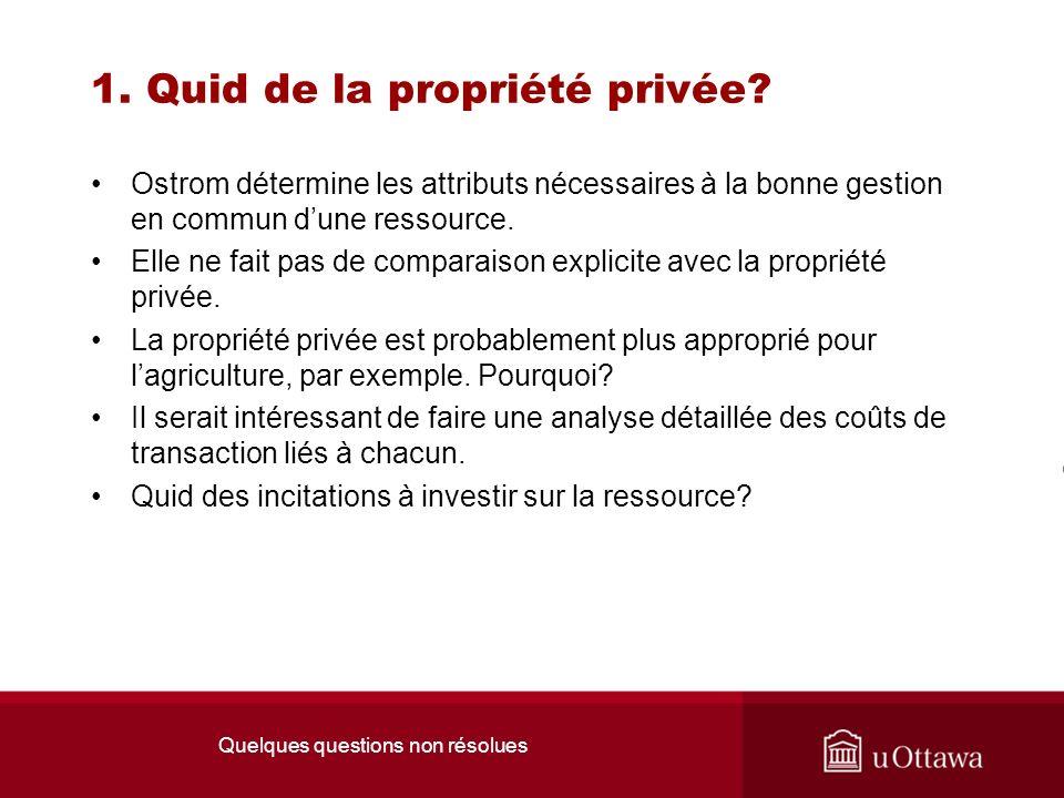 1. Quid de la propriété privée.
