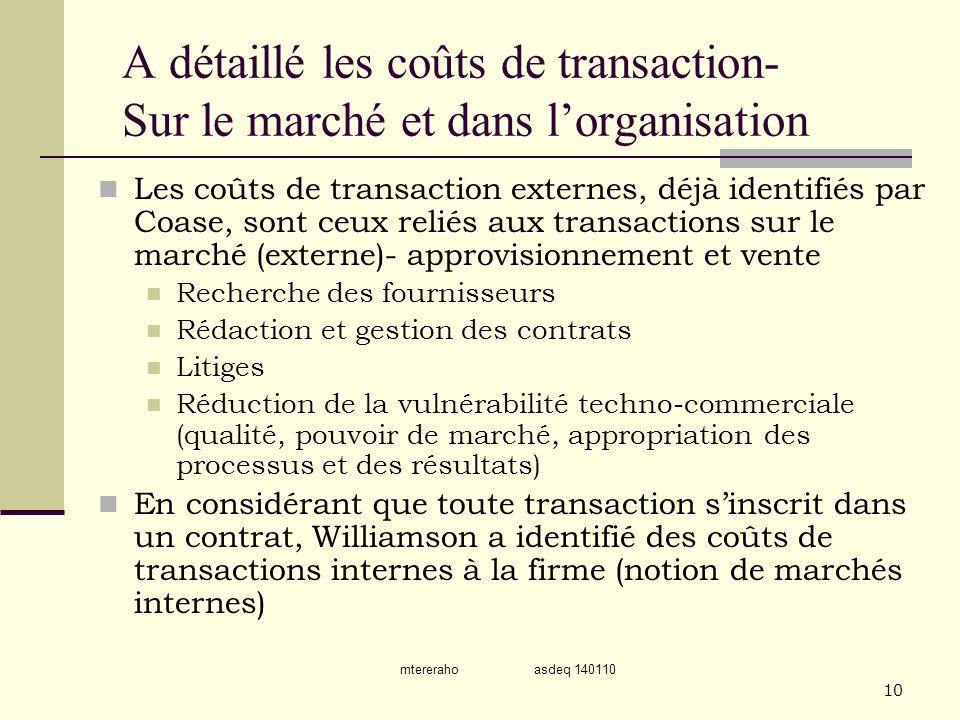 mtereraho asdeq 140110 10 A détaillé les coûts de transaction- Sur le marché et dans lorganisation Les coûts de transaction externes, déjà identifiés